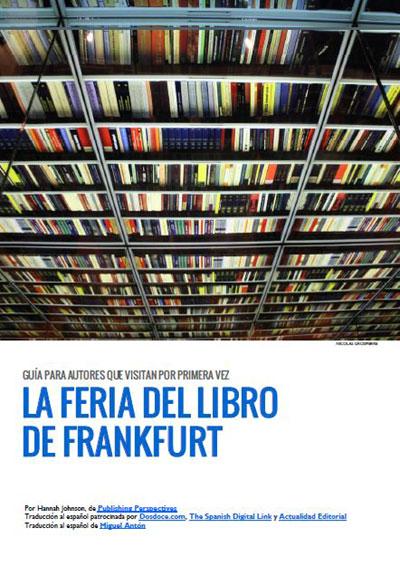 Guía para Autores que visitan por primera vez la Feria del Libro de Frankfurt