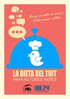 La dieta del tuit para autores indies