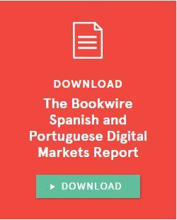 The Bookwire Spanish and Portuguese Digital Markets Report