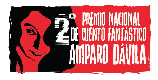 2° Premio Nacional de Cuento Fantástico Amparo Dávila